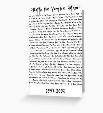 Buffy the Vampire Slayer: Episodes Greeting Card