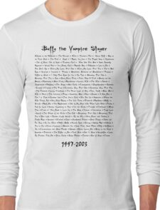 Buffy the Vampire Slayer: Episodes Long Sleeve T-Shirt