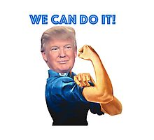 Donald, we can do it Photographic Print