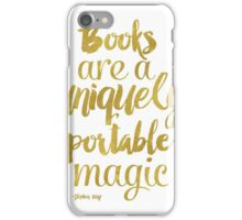 Gold - Books are a uniquely portable magic iPhone Case/Skin