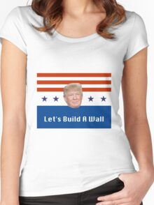 Donald, Let's Build a Wall Women's Fitted Scoop T-Shirt