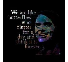 We Are Like Butterflies - Carl Sagan Photographic Print