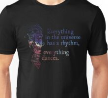 Everything Dances - Maya Angelou Unisex T-Shirt