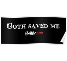 Goth Saved Me Poster
