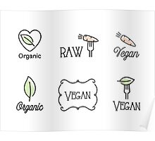 Vegan, Raw, Organic Poster