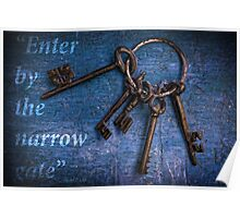 """""""Enter by the narrow gate"""" - Blue keys Poster"""