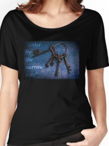 """Enter by the narrow gate"" - Blue keys Women's Relaxed Fit T-Shirt"