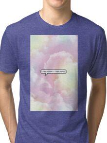 Kinda Hungry, Kinda Tired - Clouds Tri-blend T-Shirt