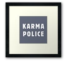 Karma police Framed Print
