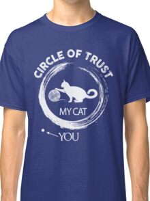 Circle of trust my cat Classic T-Shirt
