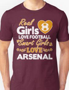 REAL GIRL LOVE FOOTBALL - SMART GIRL LOVE ARSENAL T-Shirt