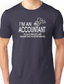 Just be an accountant Unisex T-Shirt