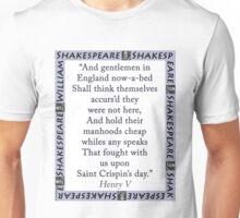 And Gentlemen In England - Shakespeare Unisex T-Shirt
