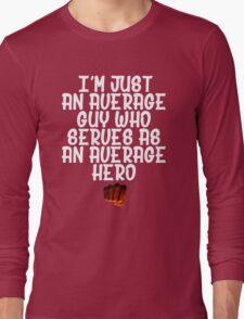 One Punch Man Saitama Quote 2 Long Sleeve T-Shirt