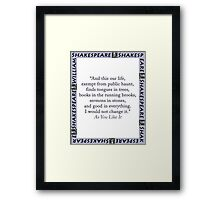 And This Our Life - Shakespeare Framed Print