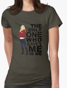 Emma Swan - Only One Who Saves ME Womens Fitted T-Shirt