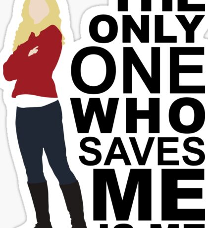 Emma Swan - Only One Who Saves ME Sticker