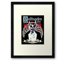 the Bullingdon Club Framed Print