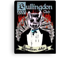 the Bullingdon Club Canvas Print