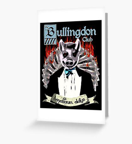 the Bullingdon Club Greeting Card