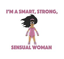 Tina Smart Strong Sensual woman Photographic Print