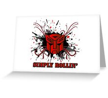 Simply Rollin' - Autobot Insignia Grunge Greeting Card