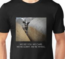 We see you. We care. (Image + text) Unisex T-Shirt