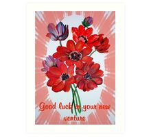 Good Luck In Your New Venture Anemone Greeting Art Print