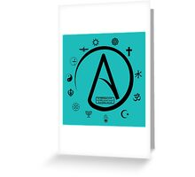 Atheist:   2000 Religions, and only YOURS is TRUE?? Greeting Card