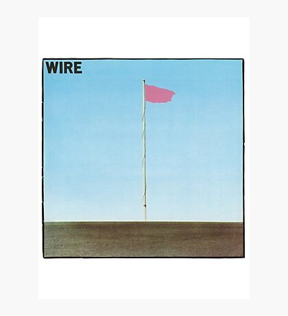 Wire - Pink Flag Photographic Print