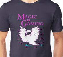 Magic is Coming! Unisex T-Shirt