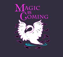 Magic is Coming! Unisex T-Shirt