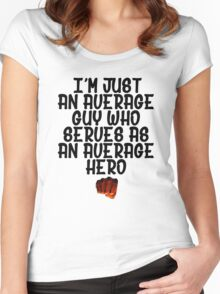 One Punch Man Saitama Quote Women's Fitted Scoop T-Shirt