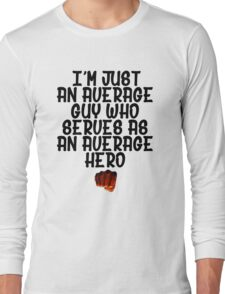 One Punch Man Saitama Quote Long Sleeve T-Shirt