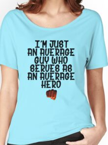 One Punch Man Saitama Quote Women's Relaxed Fit T-Shirt