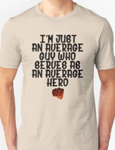 One Punch Man Saitama Quote Unisex T-Shirt