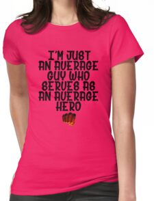 One Punch Man Saitama Quote Womens Fitted T-Shirt