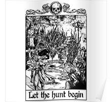 Bloodborne - Let the hunt begin Poster