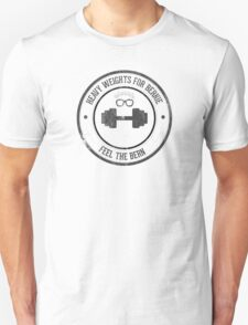 Heavy Weights For Bernie T-Shirt