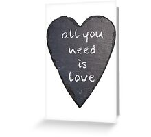 All you need is love- the beatles Greeting Card