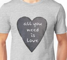 All you need is love- the beatles Unisex T-Shirt