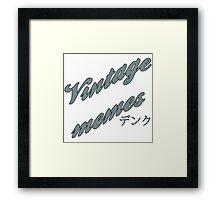 Vintage memes retro design Framed Print