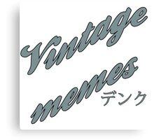 Vintage memes retro design Canvas Print