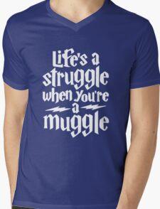 Life's a struggle when you're a muggle Mens V-Neck T-Shirt