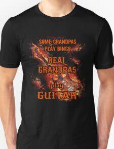 Grandpa guitarist T-shirt - Some Grandpas play Bingo, Real grandpas play guitar T-Shirt