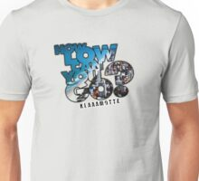 How Low can you Go? Unisex T-Shirt