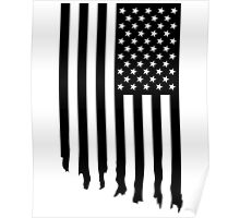 Black and white american flag - dripping Poster