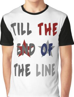 Till the End of the Line v2 Graphic T-Shirt
