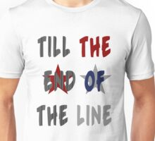 Till the End of the Line v2 Unisex T-Shirt