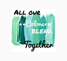 All Our Colors Blend Together Unisex T-Shirt